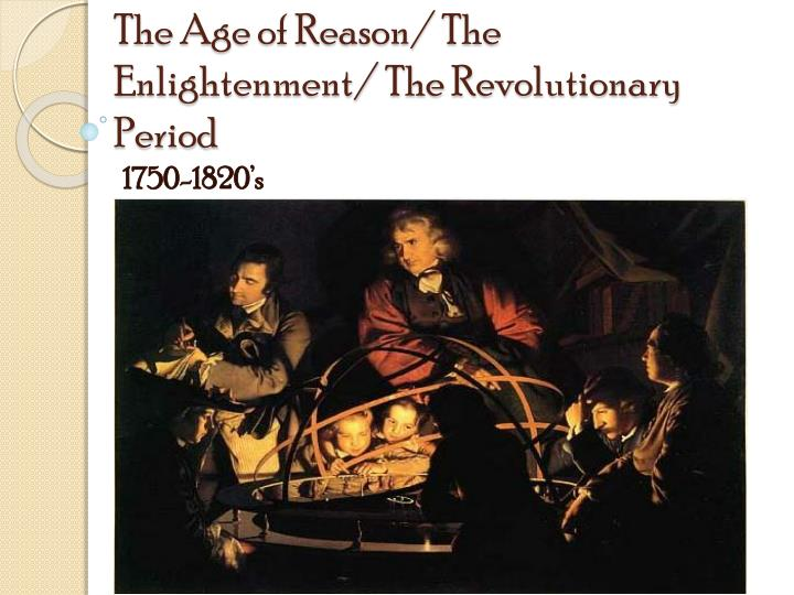 an analysis of the topic of the neoclassical age of reason and the enlightenment