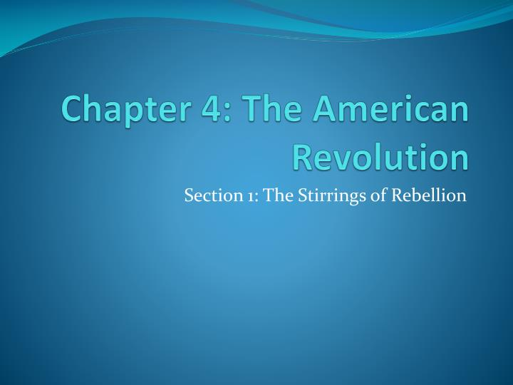 chapter 4 the american revolution n.