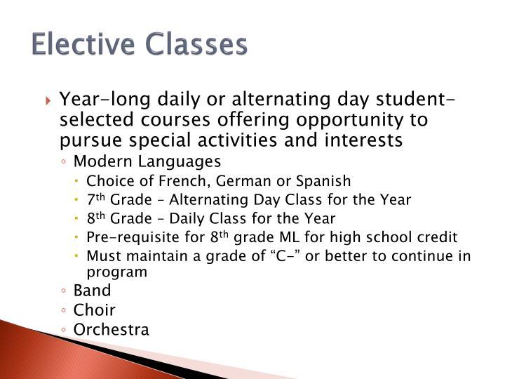 Elective Classes