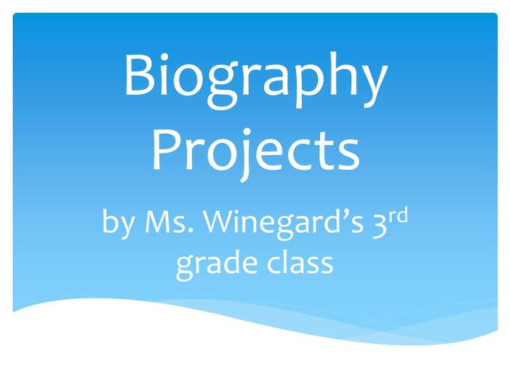 biography projects n.