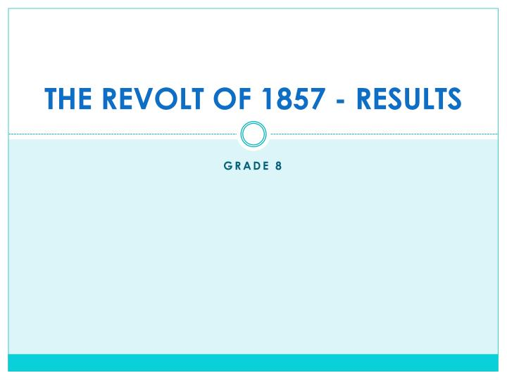 the revolt of 1857 results n.