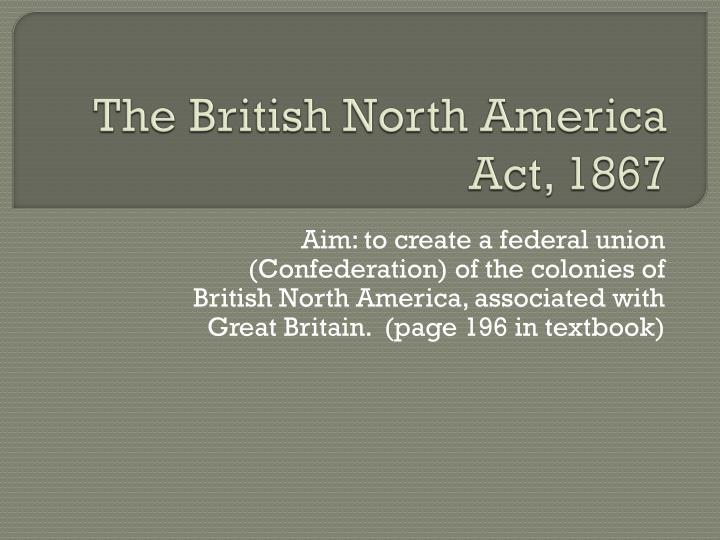 The british north america act 1867