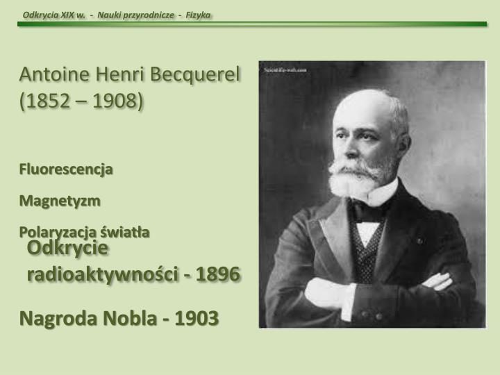 Odkrycia XIX w.  -  Nauki przyrodnicze  -  Fizyka