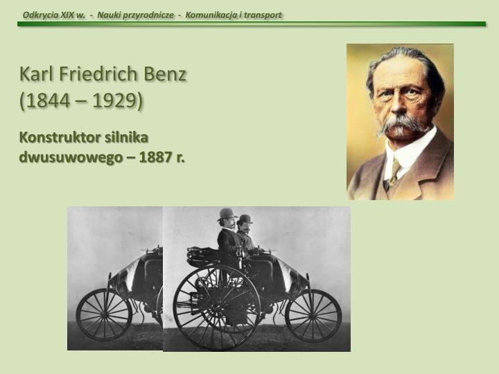 Odkrycia XIX w.  -  Nauki przyrodnicze  -  Komunikacja i transport