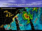 post tropical rafael oct 18 03z