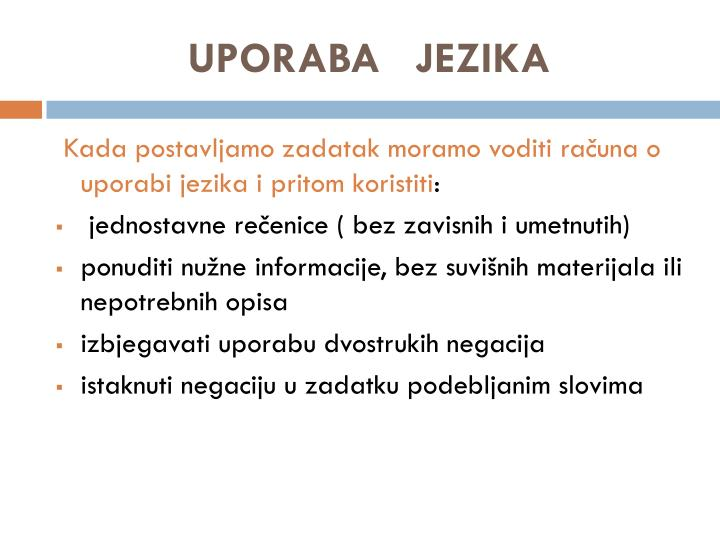UPORABA   JEZIKA