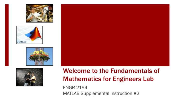 welcome to the fundamentals of mathematics for engineers lab n.