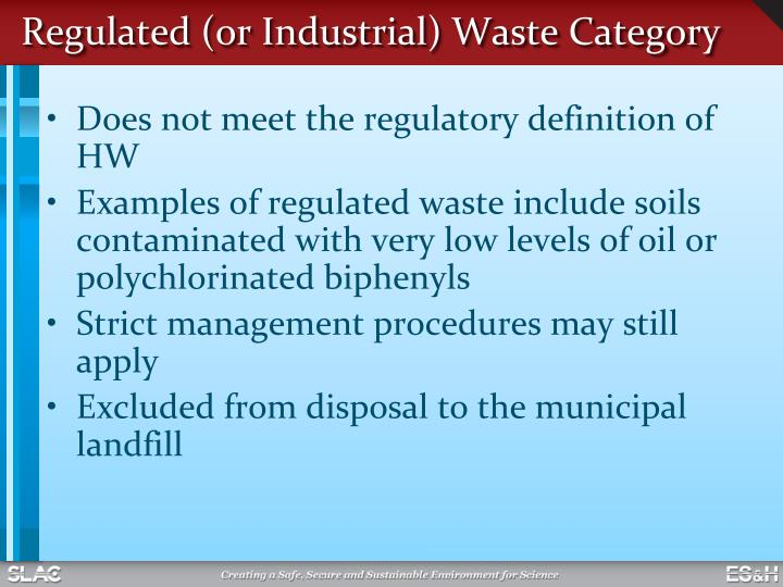 Regulated (or Industrial) Waste Category