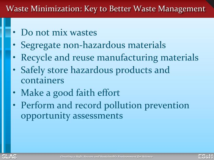 Waste Minimization: Key to Better Waste Management