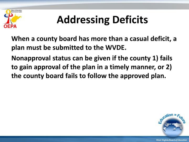 Addressing Deficits