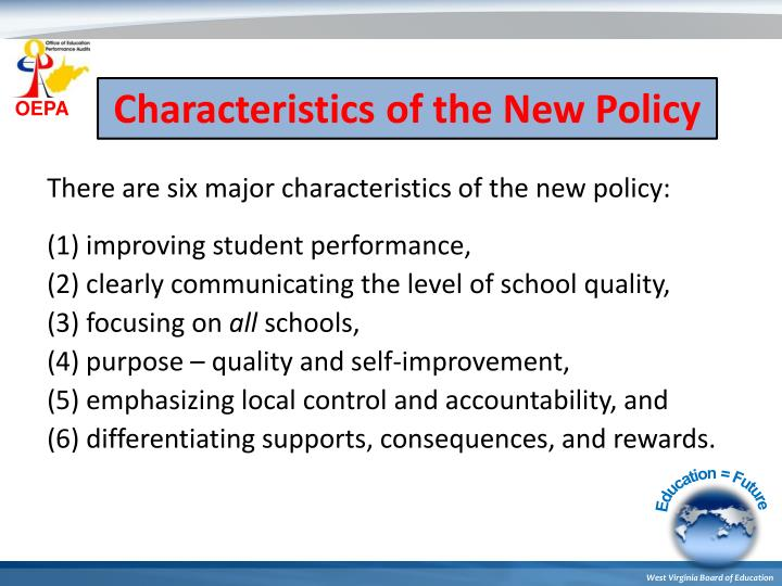 Characteristics of the New Policy