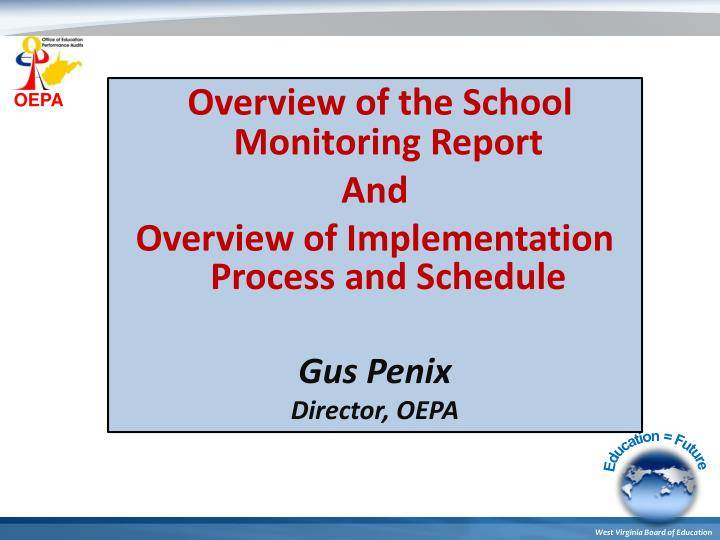 Overview of the School Monitoring