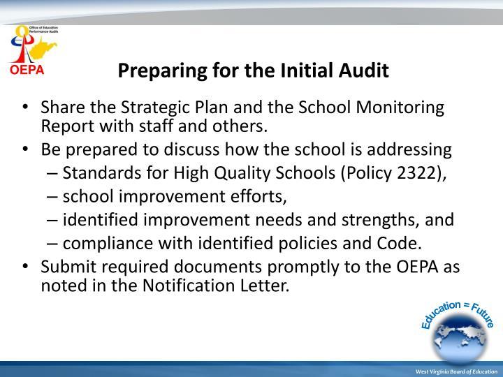 Preparing for the Initial Audit