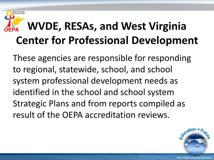 WVDE, RESAs, and West Virginia Center for Professional Development