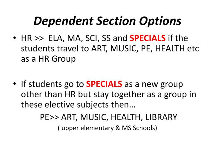 Dependent Section Options
