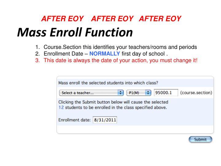 Mass Enroll Function