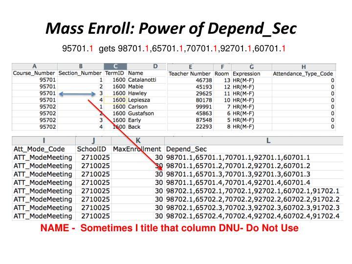 Mass Enroll: Power of