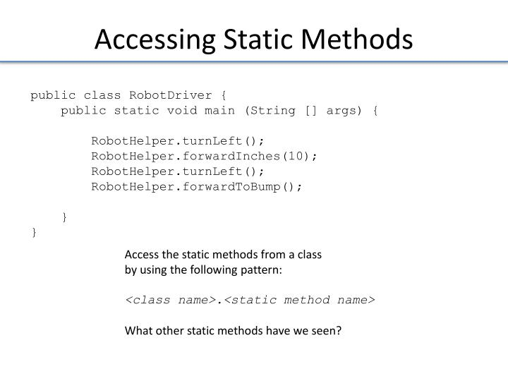 Accessing Static Methods