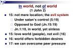 in world not of world 1 john 2