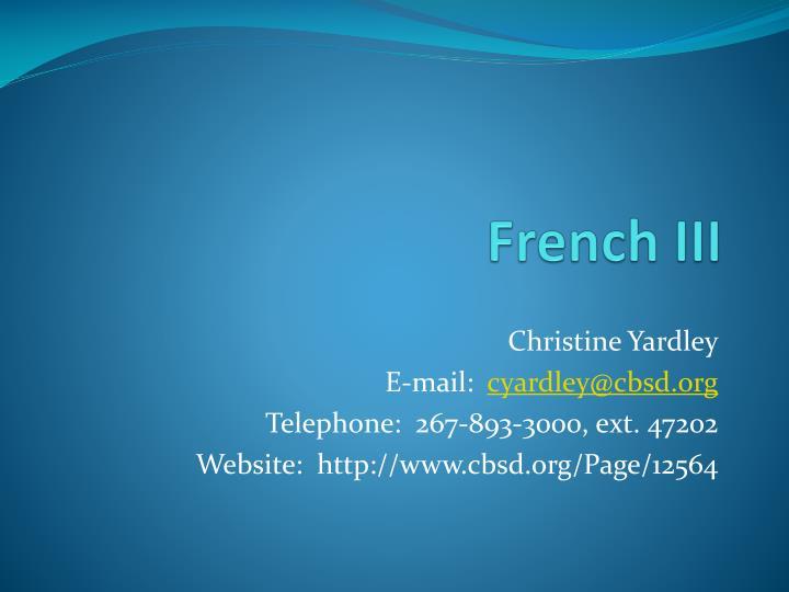 French III
