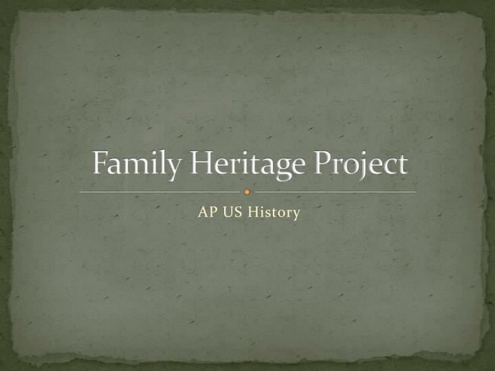 family heritage project n.