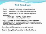 test deadlines