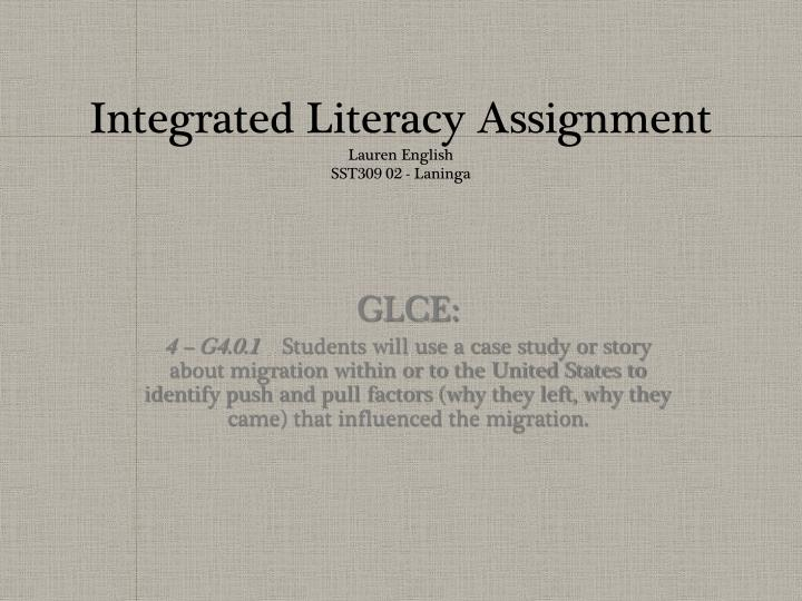 Integrated literacy assignment lauren english sst309 02 laninga