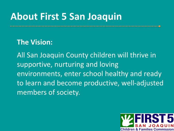 About first 5 san joaquin1