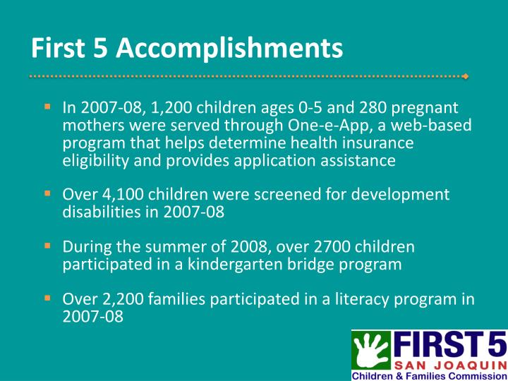 First 5 Accomplishments