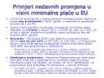 primjeri nedavnih promjena u visini minimalne pla e u eu