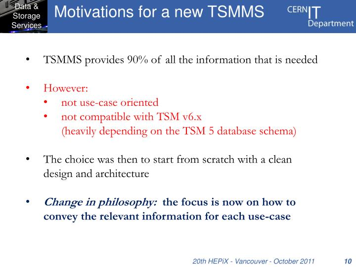 Motivations for a new TSMMS