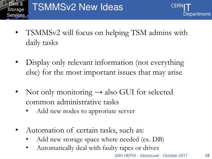 TSMMSv2 New Ideas