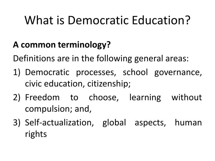 What is Democratic Education?