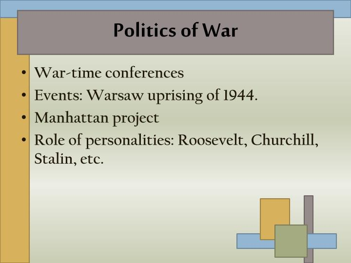 Politics of War