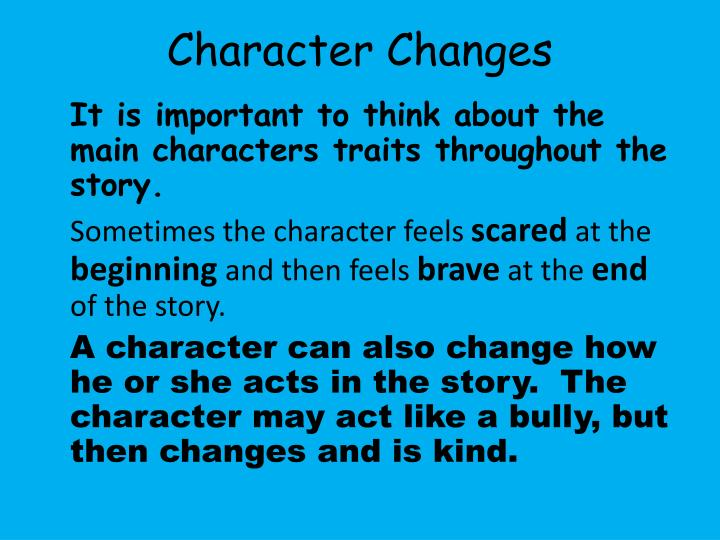 Character changes
