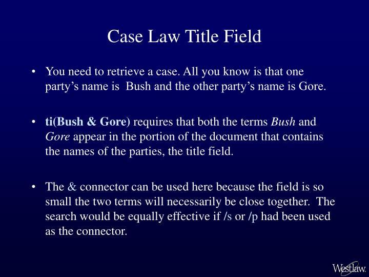 Case Law Title Field