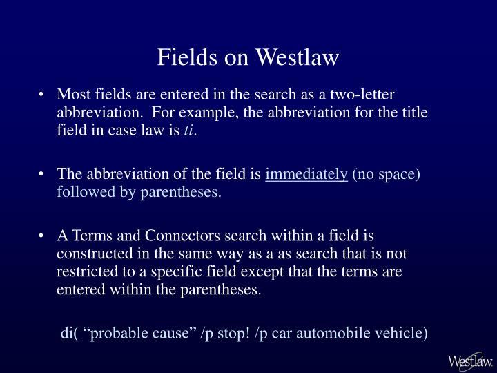 Fields on westlaw1