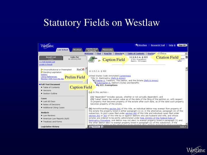 Statutory Fields on Westlaw