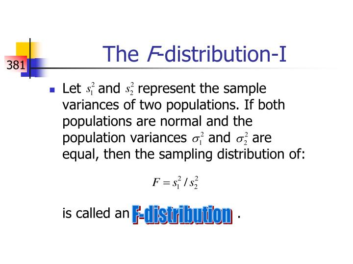 The f distribution i