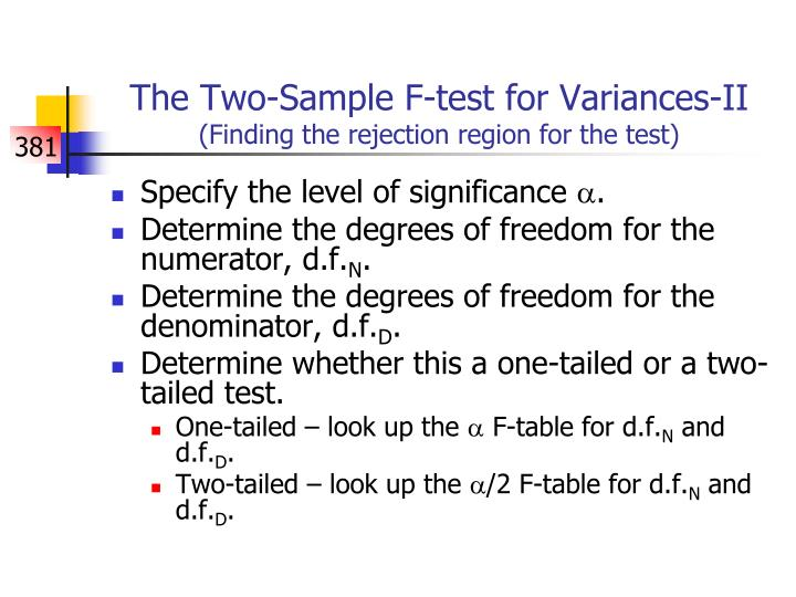 The Two-Sample F-test for Variances-II