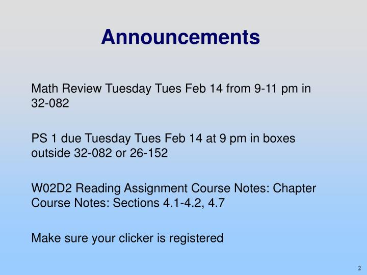 Math Review Tuesday Tues Feb 14 from 9-11 pm in 32-082