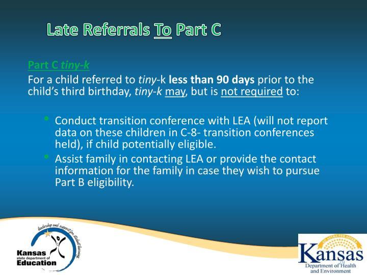 Late Referrals