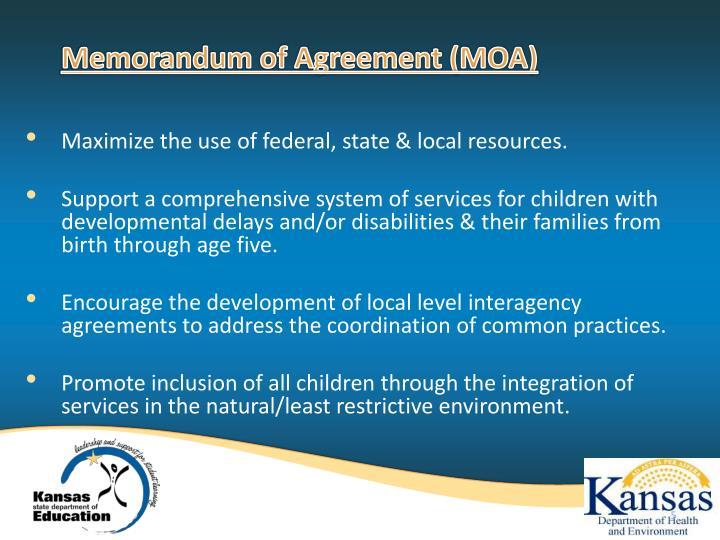 Memorandum of Agreement (MOA)