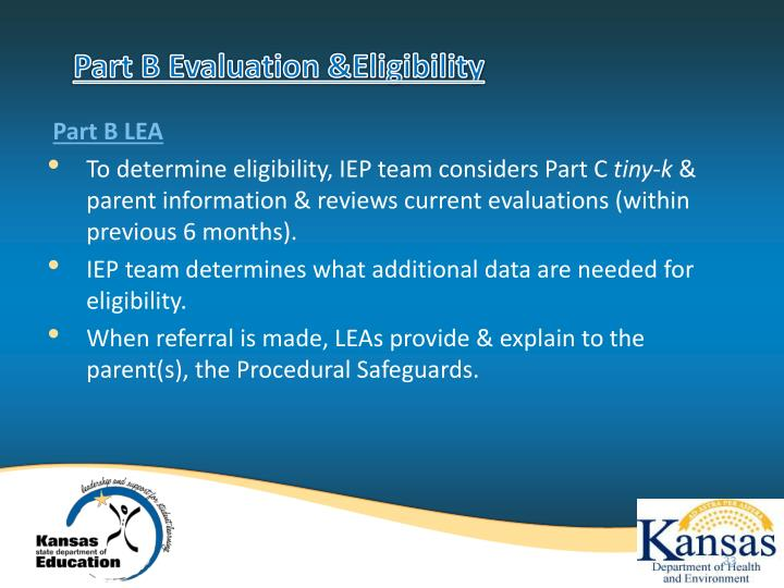 Part B Evaluation &Eligibility