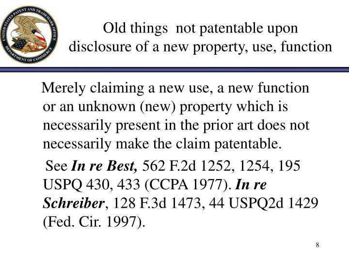 Old things  not patentable upon