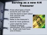 serving as a new 4 h treasurer