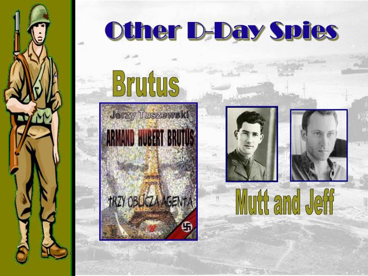 Other D-Day Spies