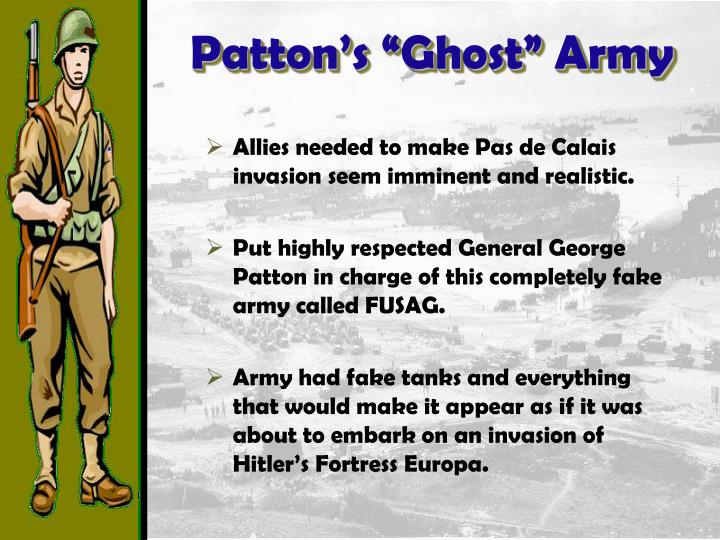 """Patton's """"Ghost"""" Army"""