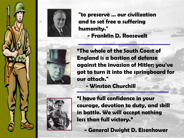 """""""to preserve … our civilization and to set free a suffering humanity."""""""