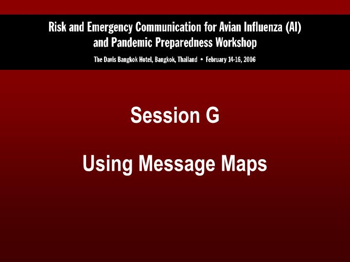 Session g using message maps